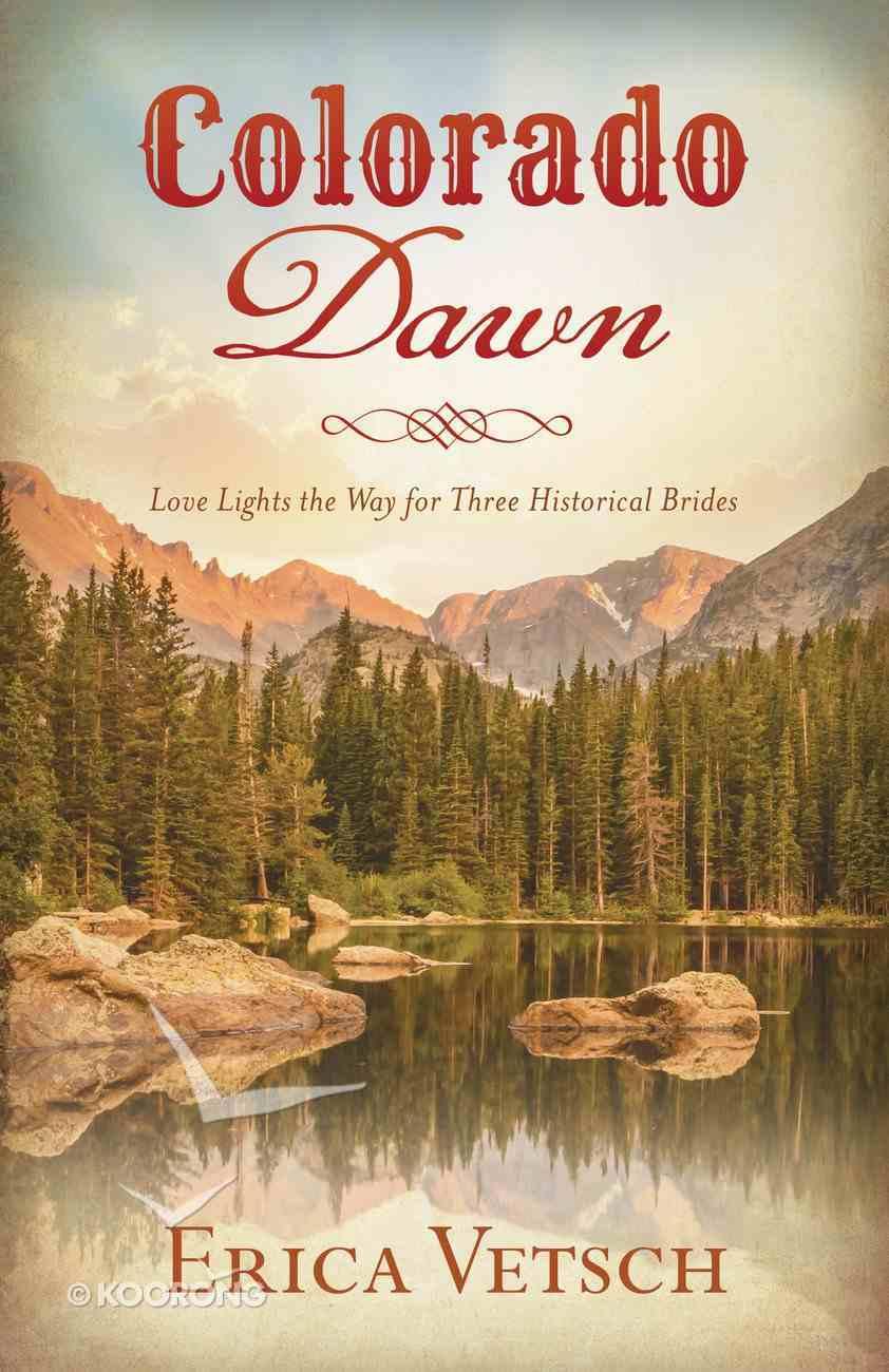 Colorado Dawn (Romancing America Series) eBook