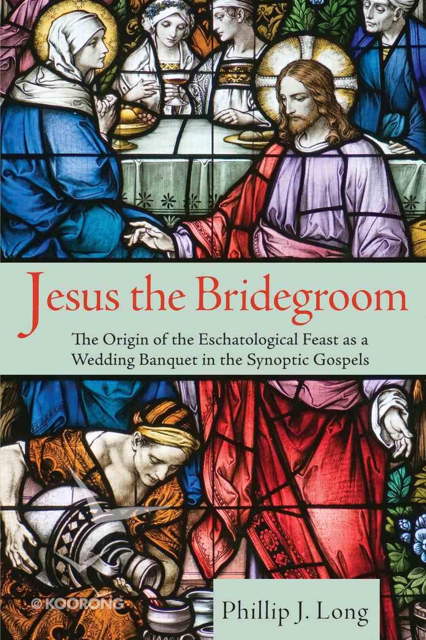 Jesus the Bridegroom eBook
