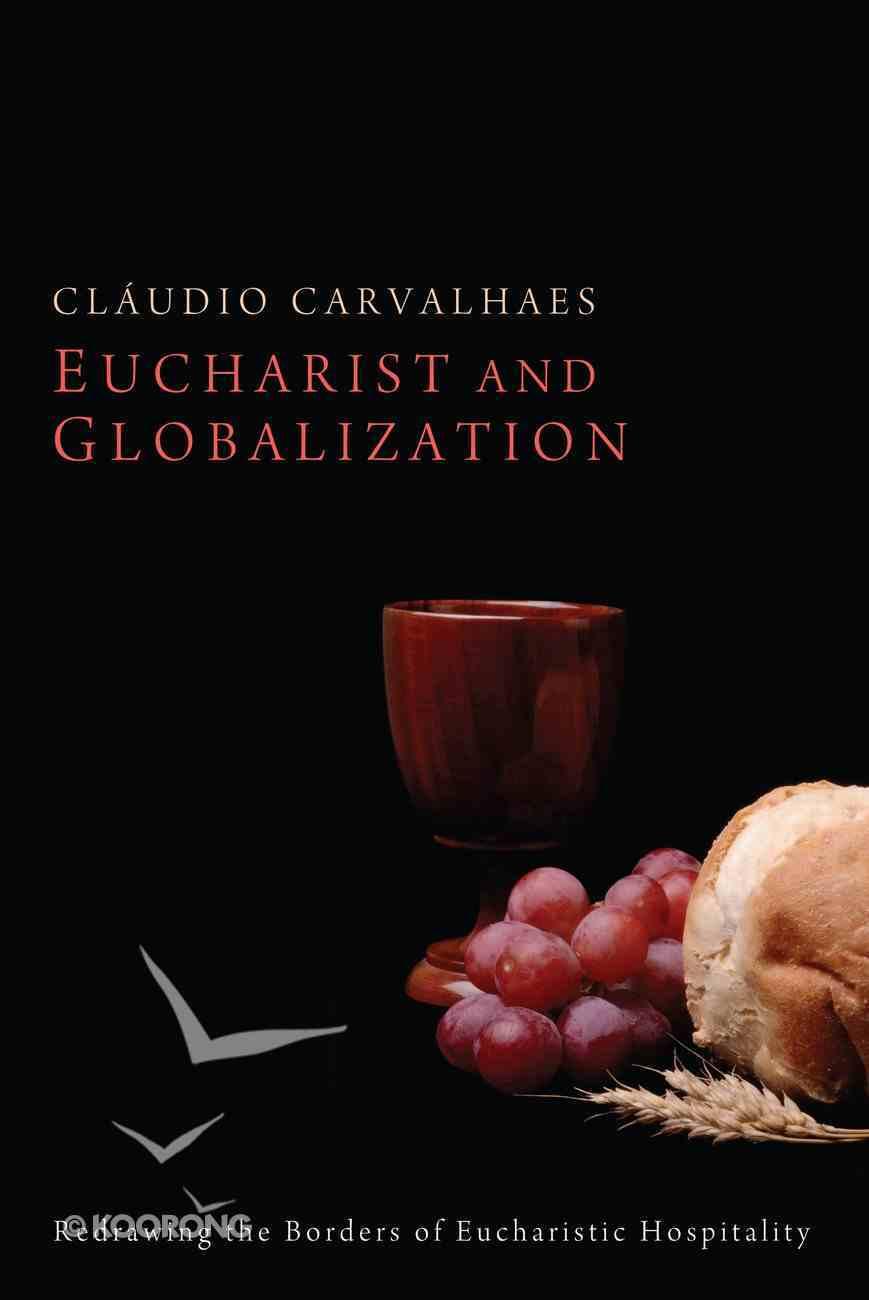 Eucharist and Globalization eBook