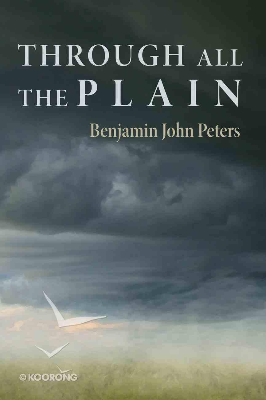 Through All the Plain