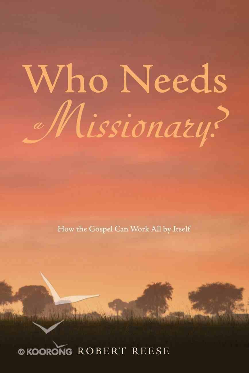 Who Needs a Missionary? eBook