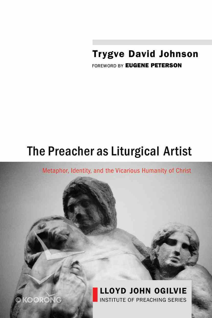 The Preacher as Liturgical Artist eBook