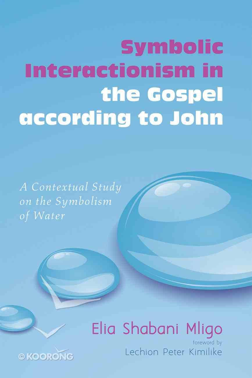 Symbolic Interactionism in the Gospel According to John eBook