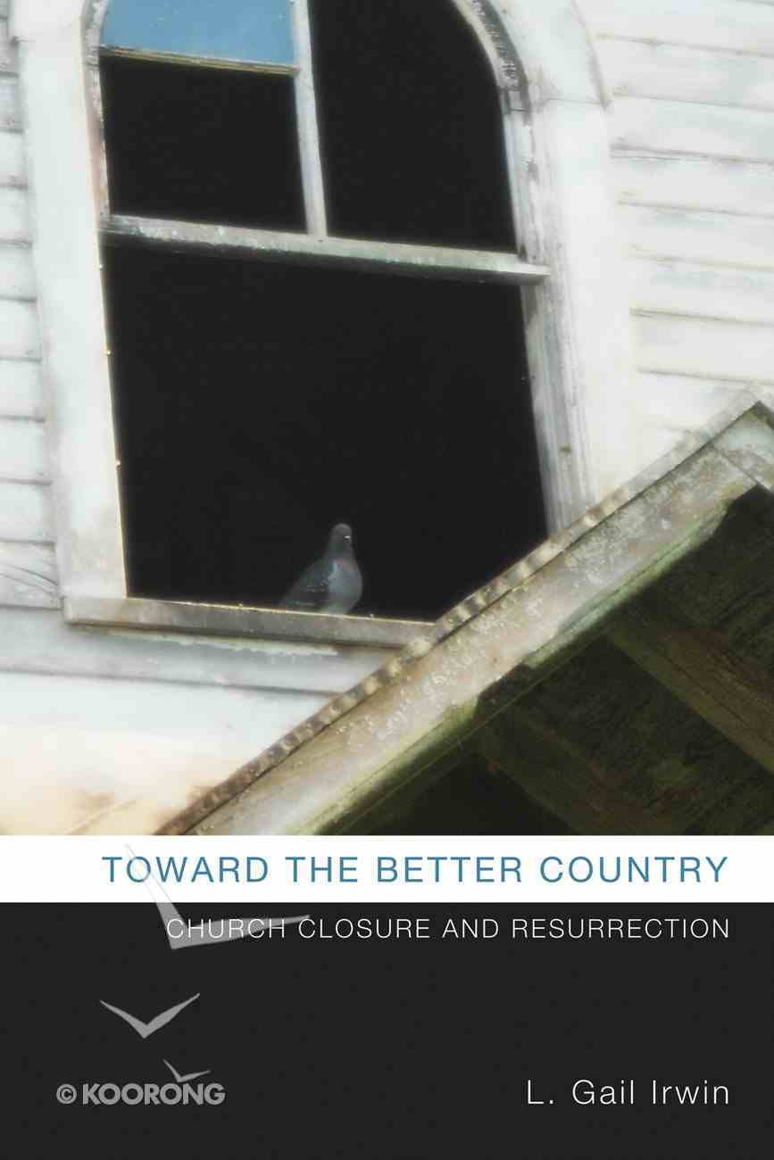 Toward the Better Country eBook