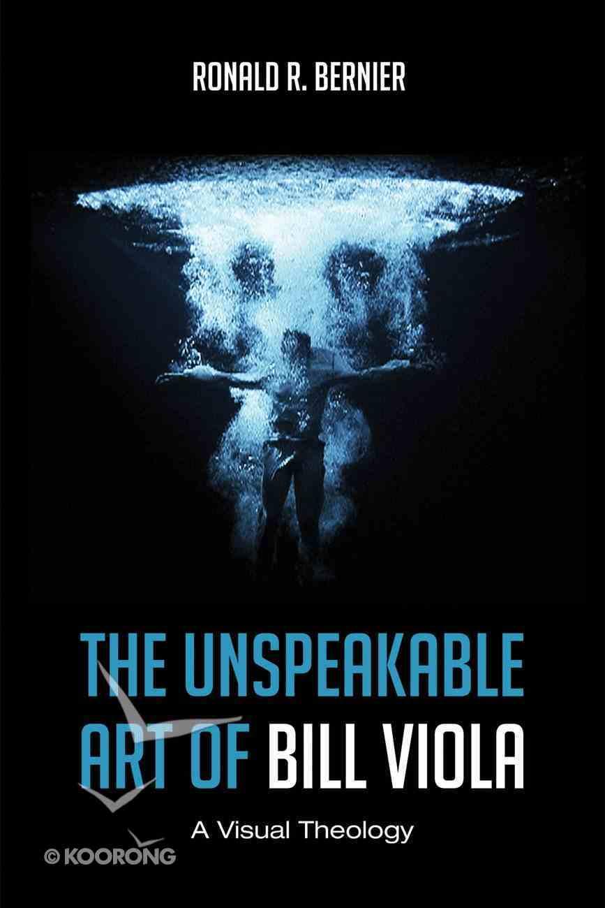 The Unspeakable Art of Bill Viola eBook