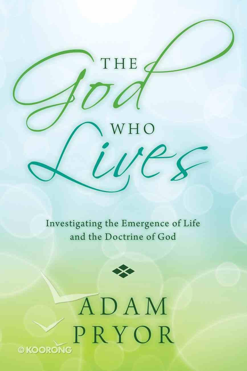 The God Who Lives eBook