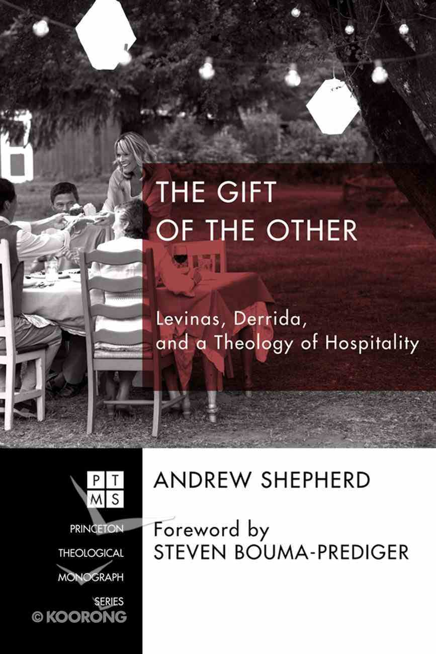 The Gift of the Other (Princeton Theological Monograph Series) eBook