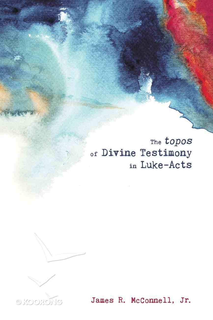 The Topos of Divine Testimony in Luke-Acts eBook