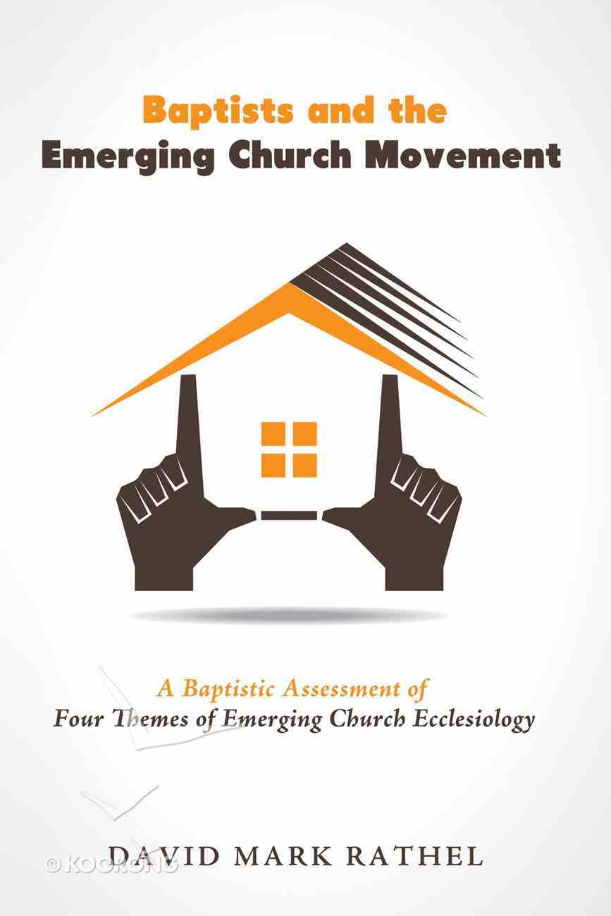Baptists and the Emerging Church Movement eBook