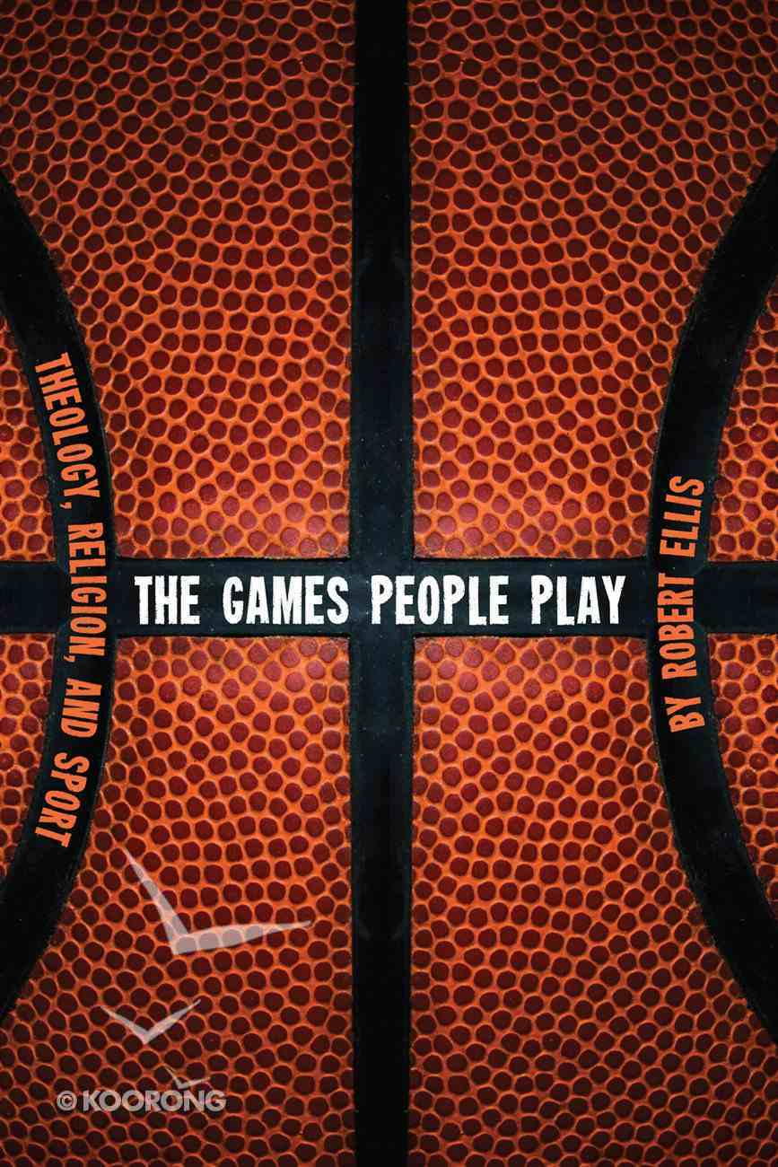 The Games People Play eBook