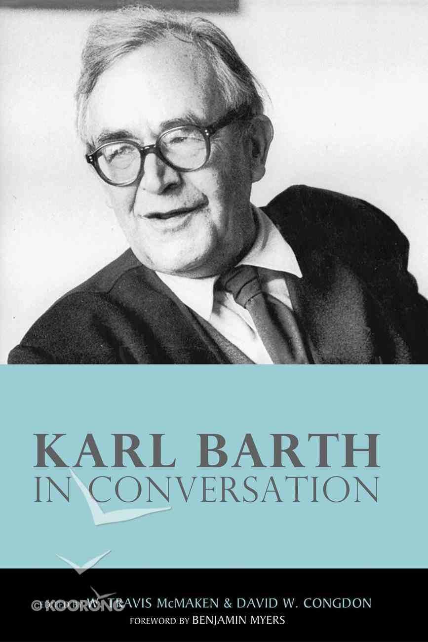 Karl Barth in Conversation eBook