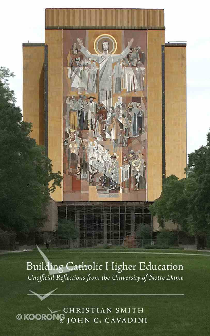Building Catholic Higher Education eBook