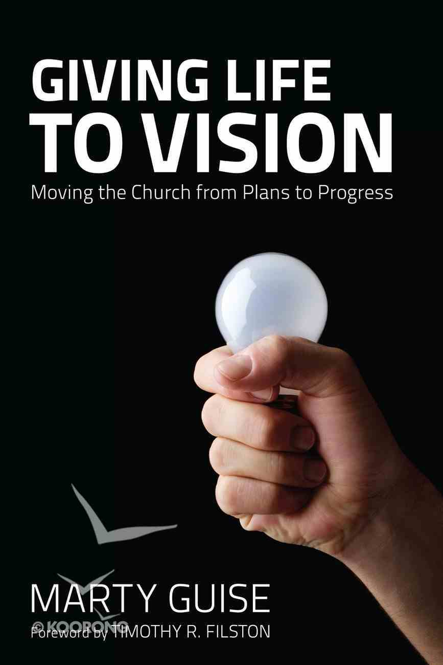 Giving Life to Vision eBook