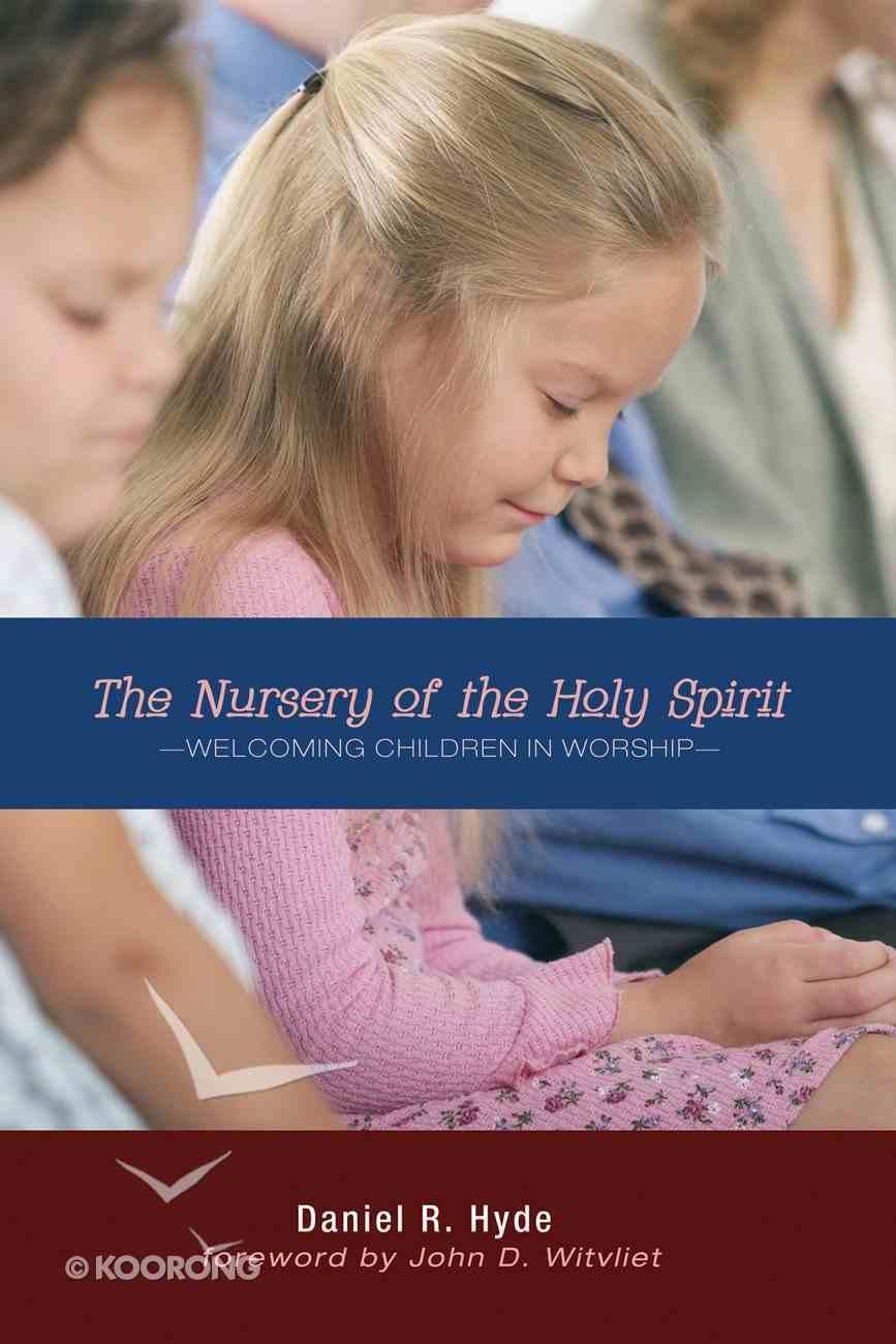 The Nursery of the Holy Spirit eBook
