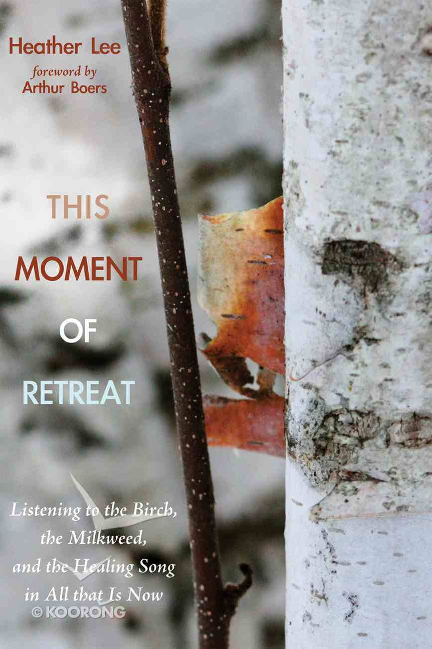 This Moment of Retreat eBook