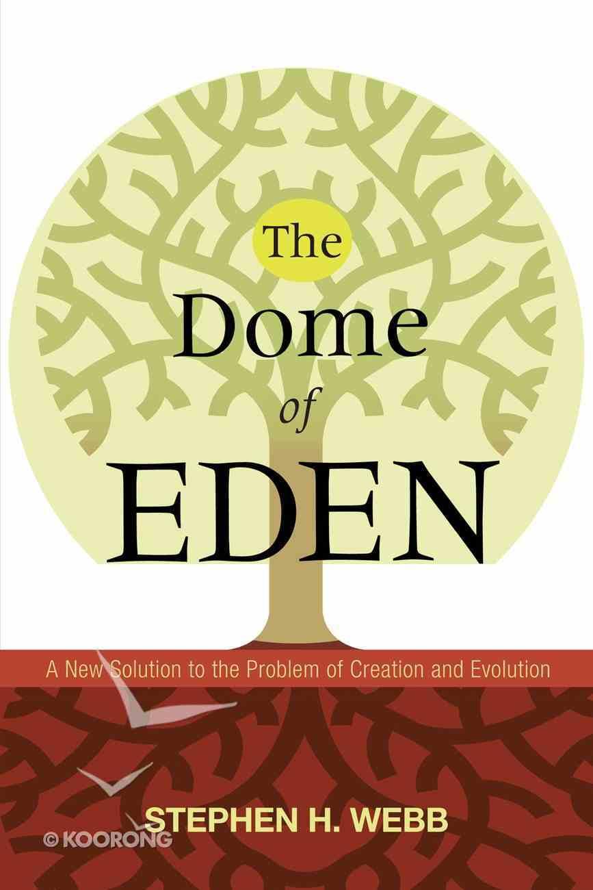 The Dome of Eden eBook