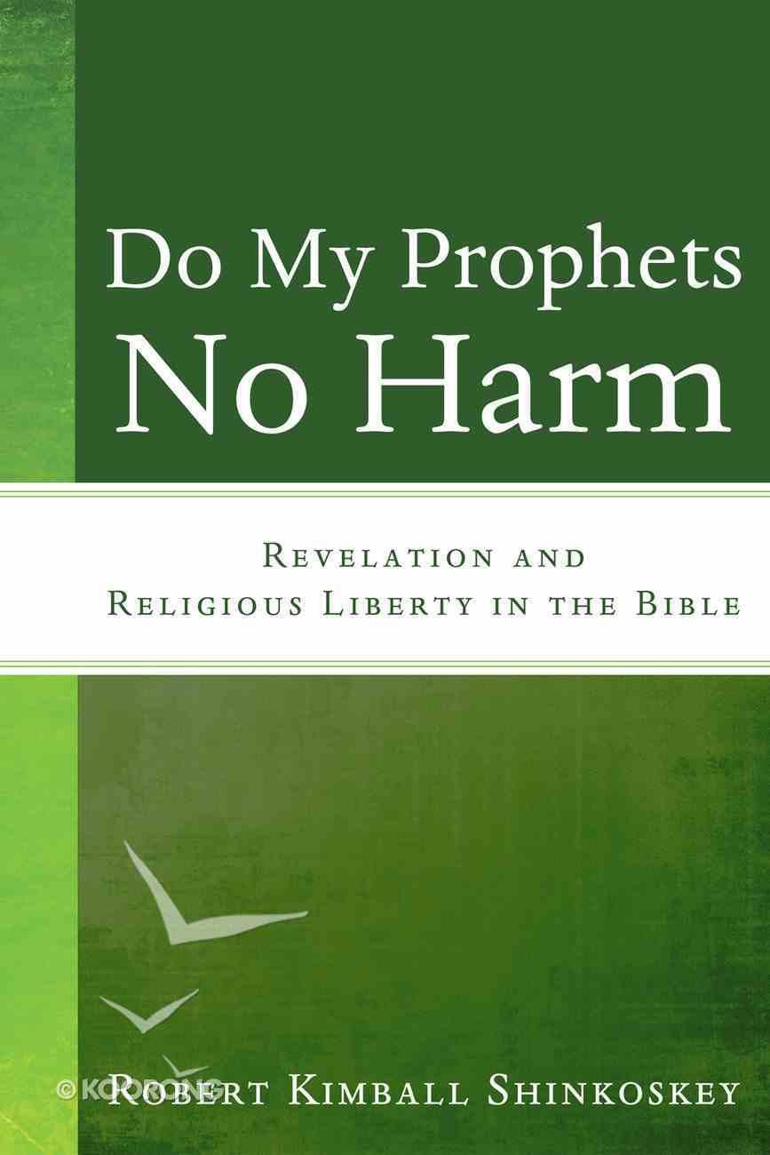 Do My Prophets No Harm eBook