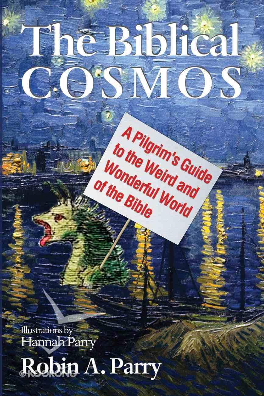The Biblical Cosmos eBook