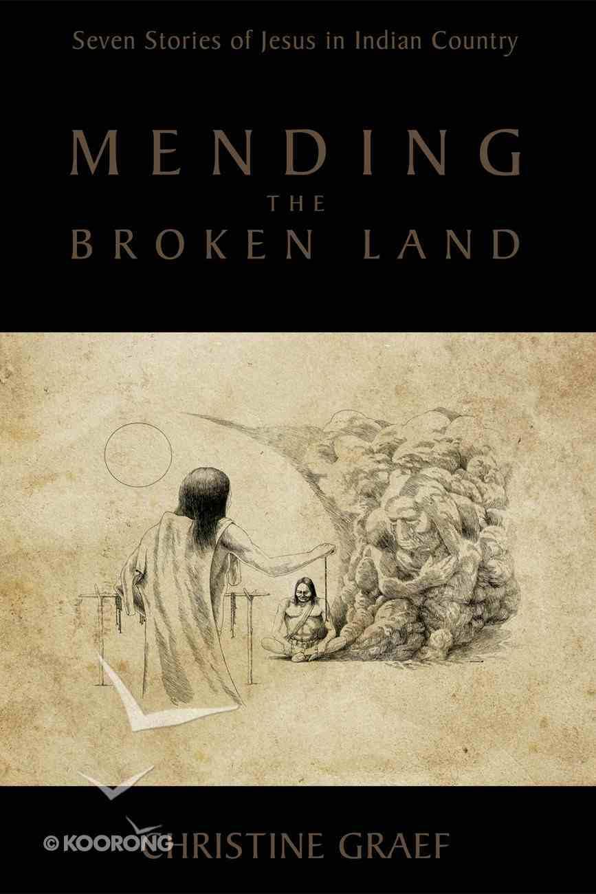 Mending the Broken Land eBook