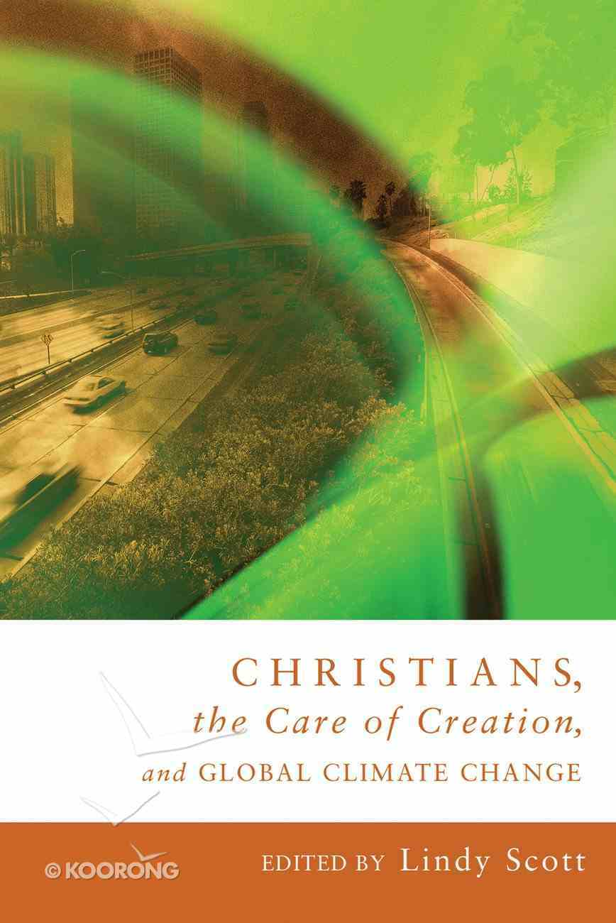 Christians, the Care of Creation, and Global Climate Change eBook
