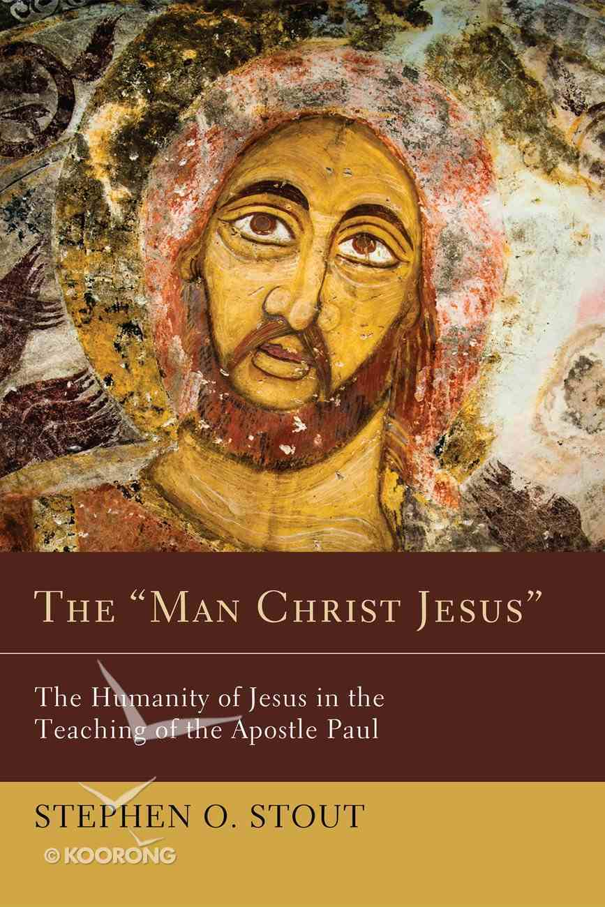 "The ""Man Christ Jesus"" eBook"