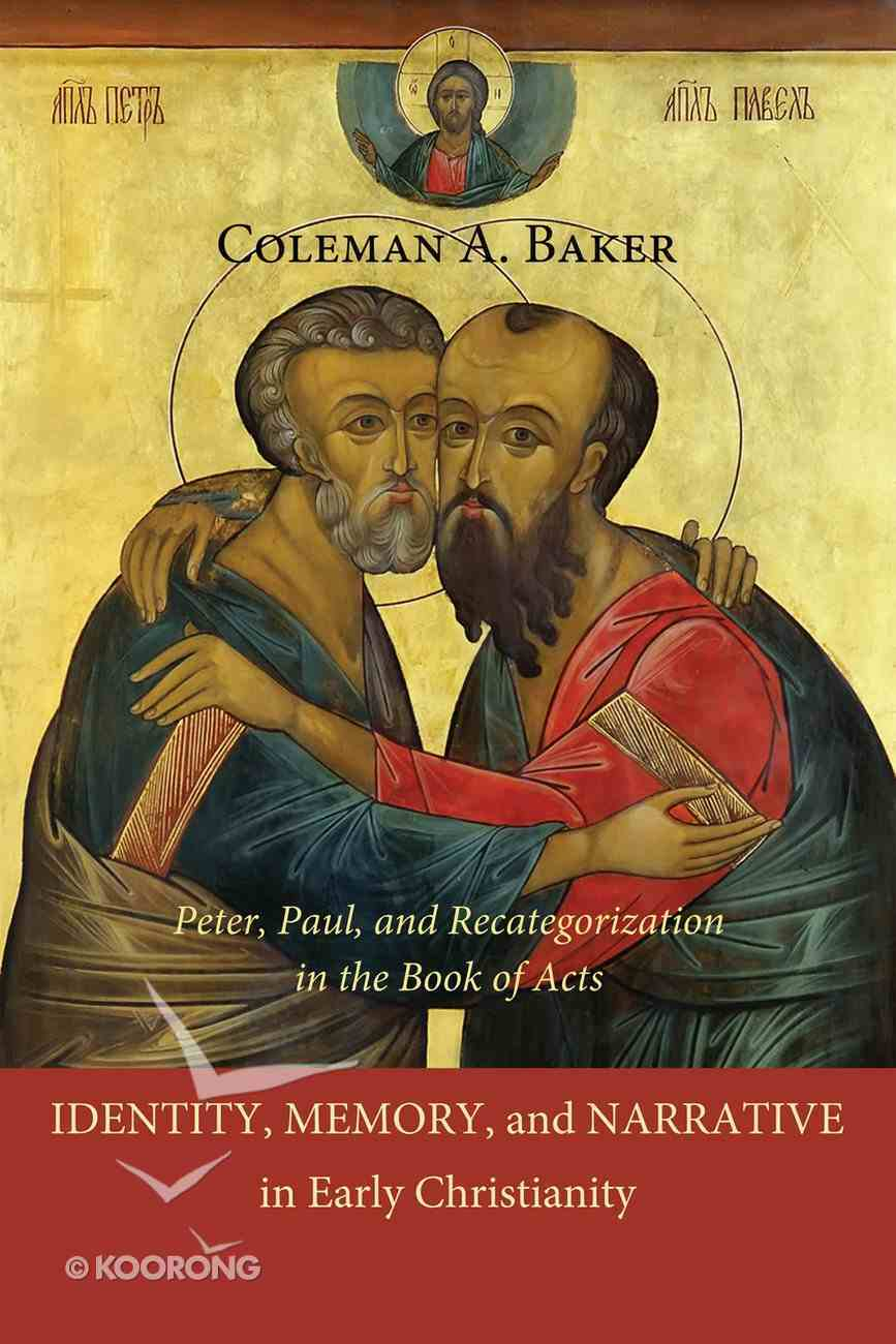 Identity, Memory, and Narrative in Early Christianity eBook