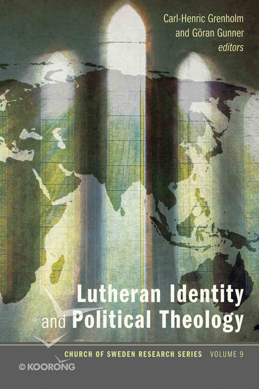 Lutheran Identity and Political Theology eBook