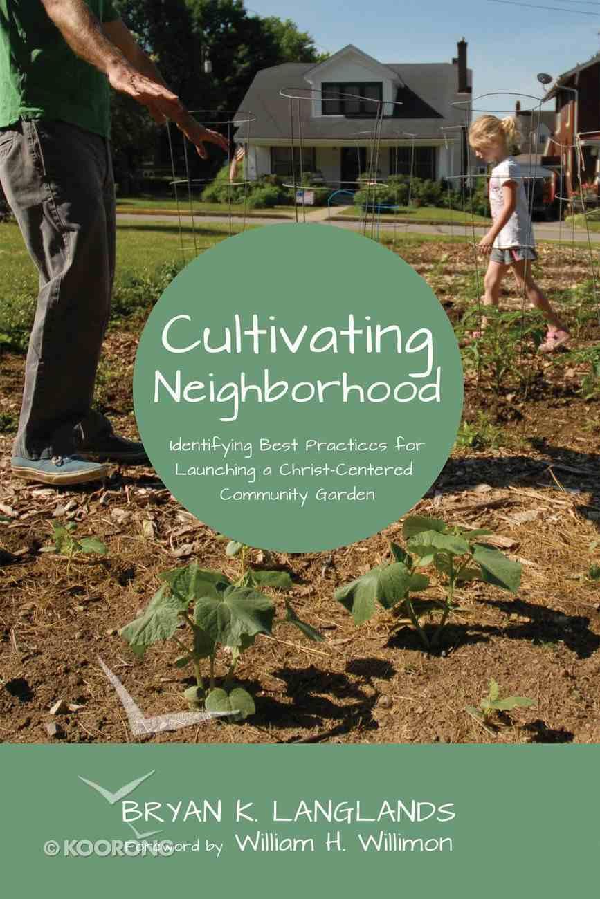 Cultivating Neighborhood eBook