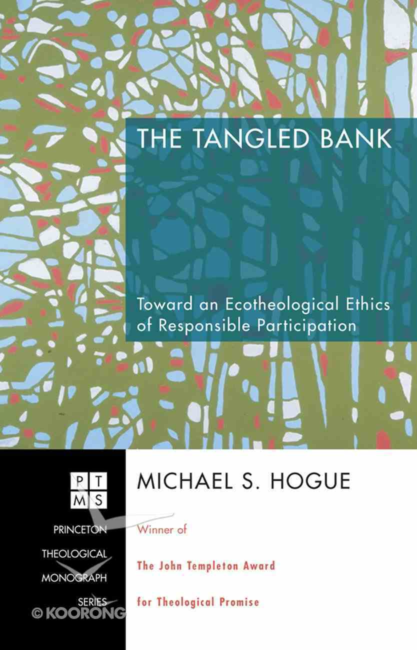 The Tangled Bank (Princeton Theological Monograph Series) eBook