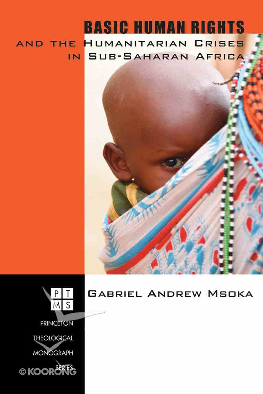 Basic Human Rights and the Humanitarian Crises in Sub-Saharan Africa eBook