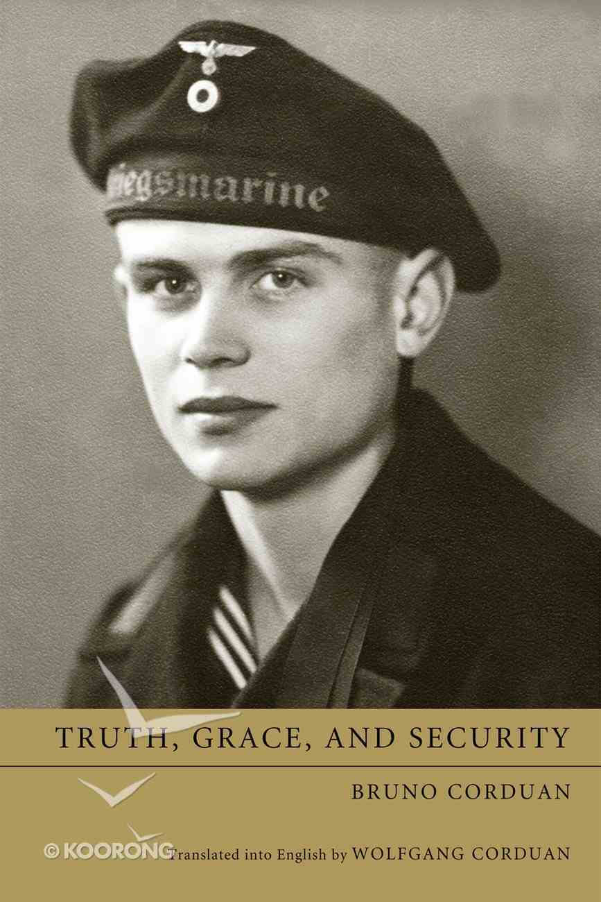 Truth, Grace, and Security eBook