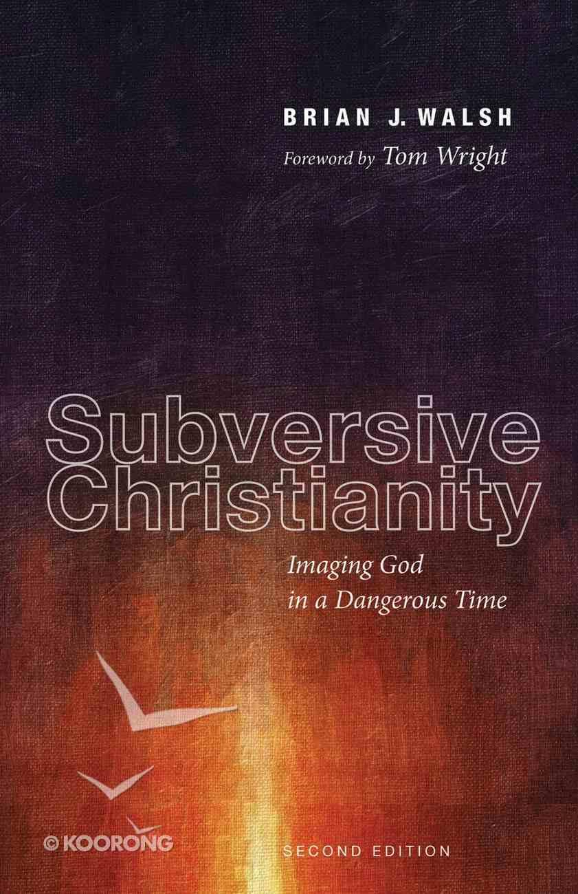 Subversive Christianity, Second Edition eBook