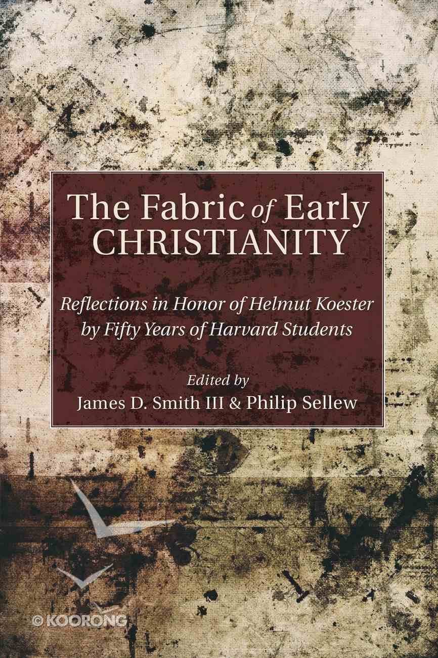 The Fabric of Early Christianity eBook