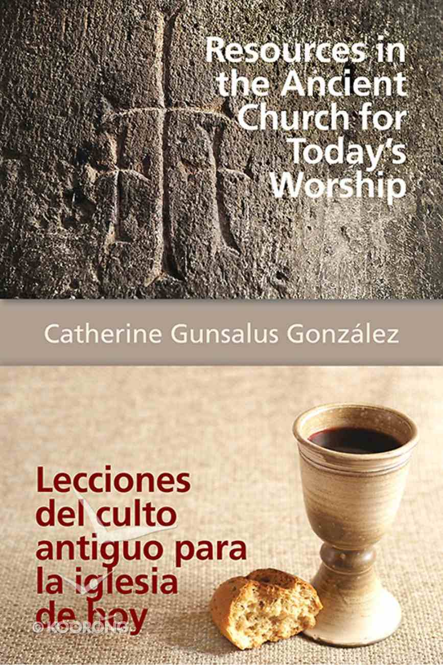 Resources in the Ancient Church For Today's Worship eBook