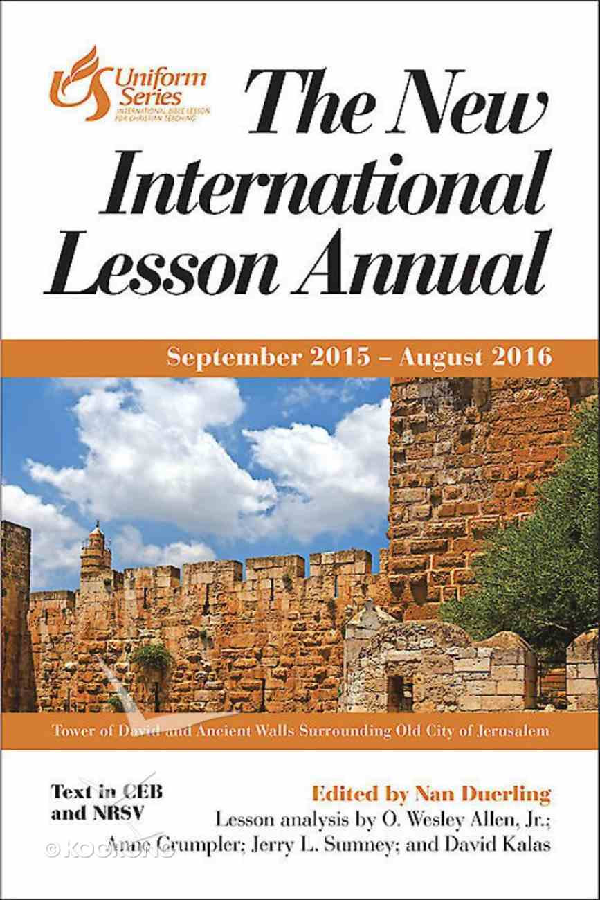 The New International Lesson Annual 2015 - 2016 eBook