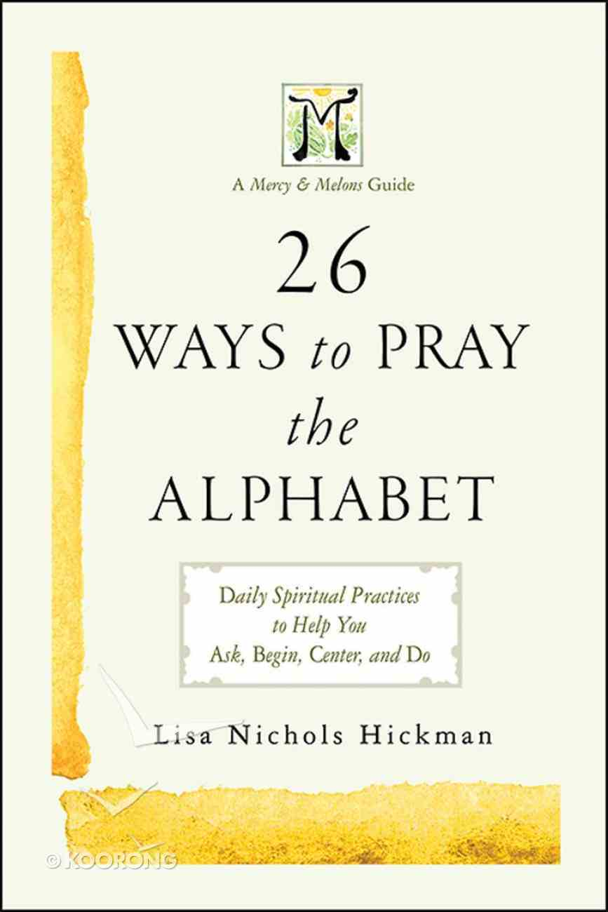 26 Ways to Pray the Alphabet eBook