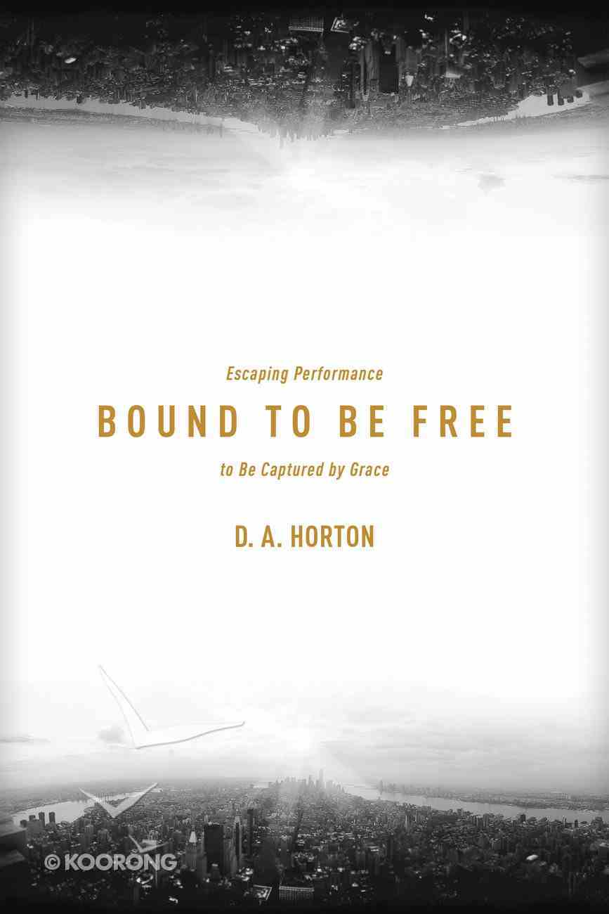 Bound to Be Free eBook
