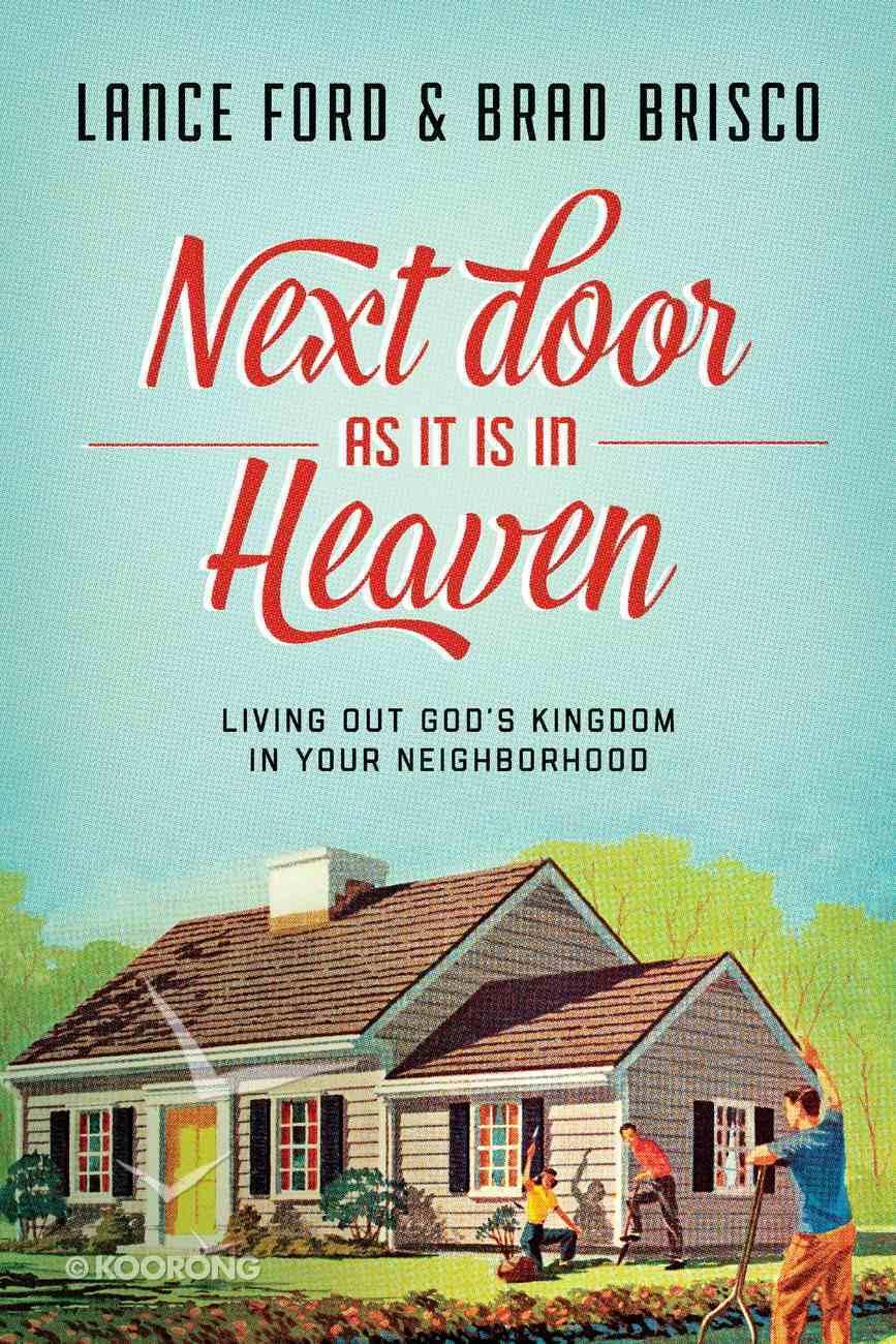 Next Door as It is in Heaven eBook