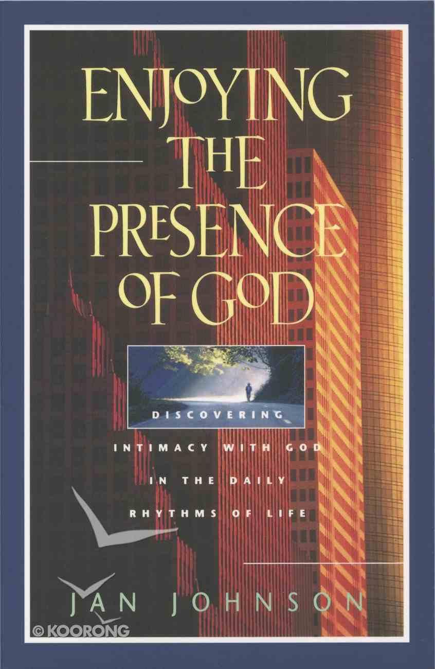 Enjoying the Presence of God eBook