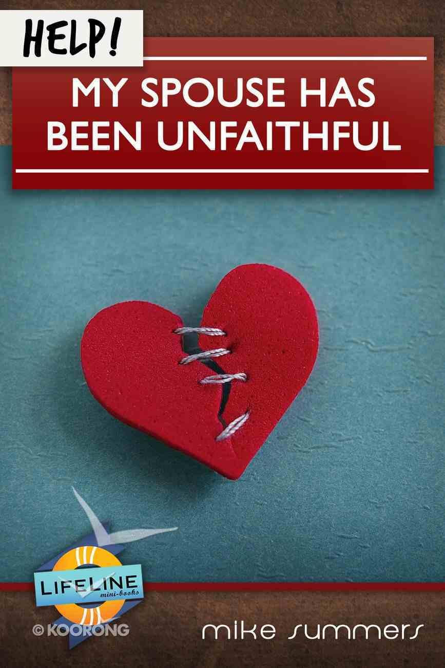 Help! My Spouse Has Been Unfaithful eBook