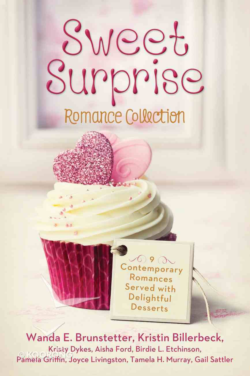 Sweet Surprise Romance Collection eBook