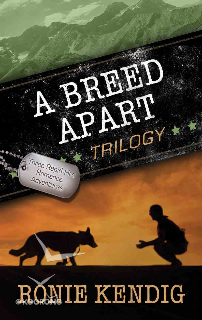 A Breed Apart Trilogy (#123 in A Breed Apart Series) eBook
