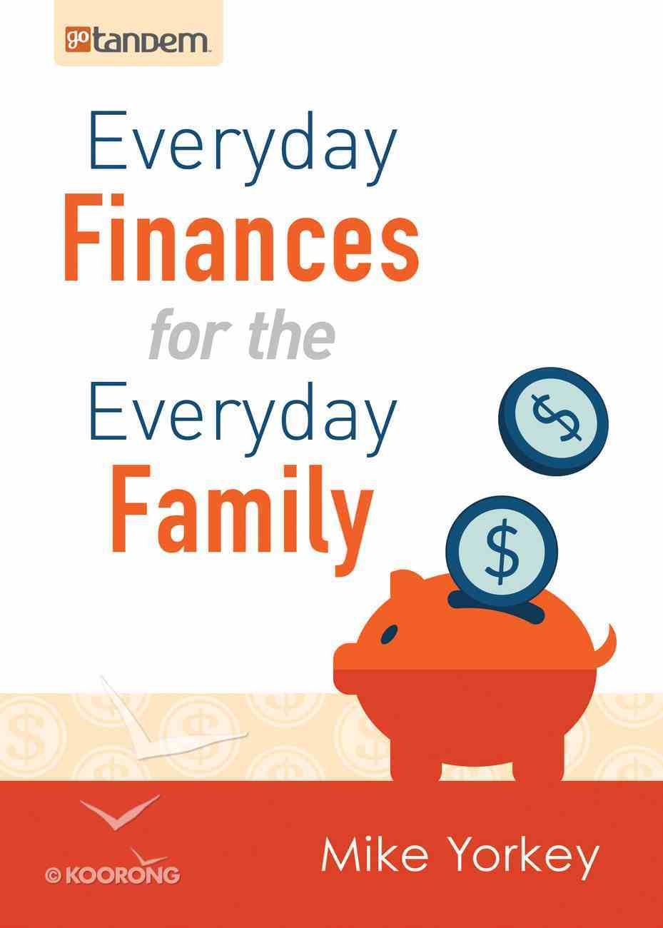 Everyday Finances For the Everyday Family eBook