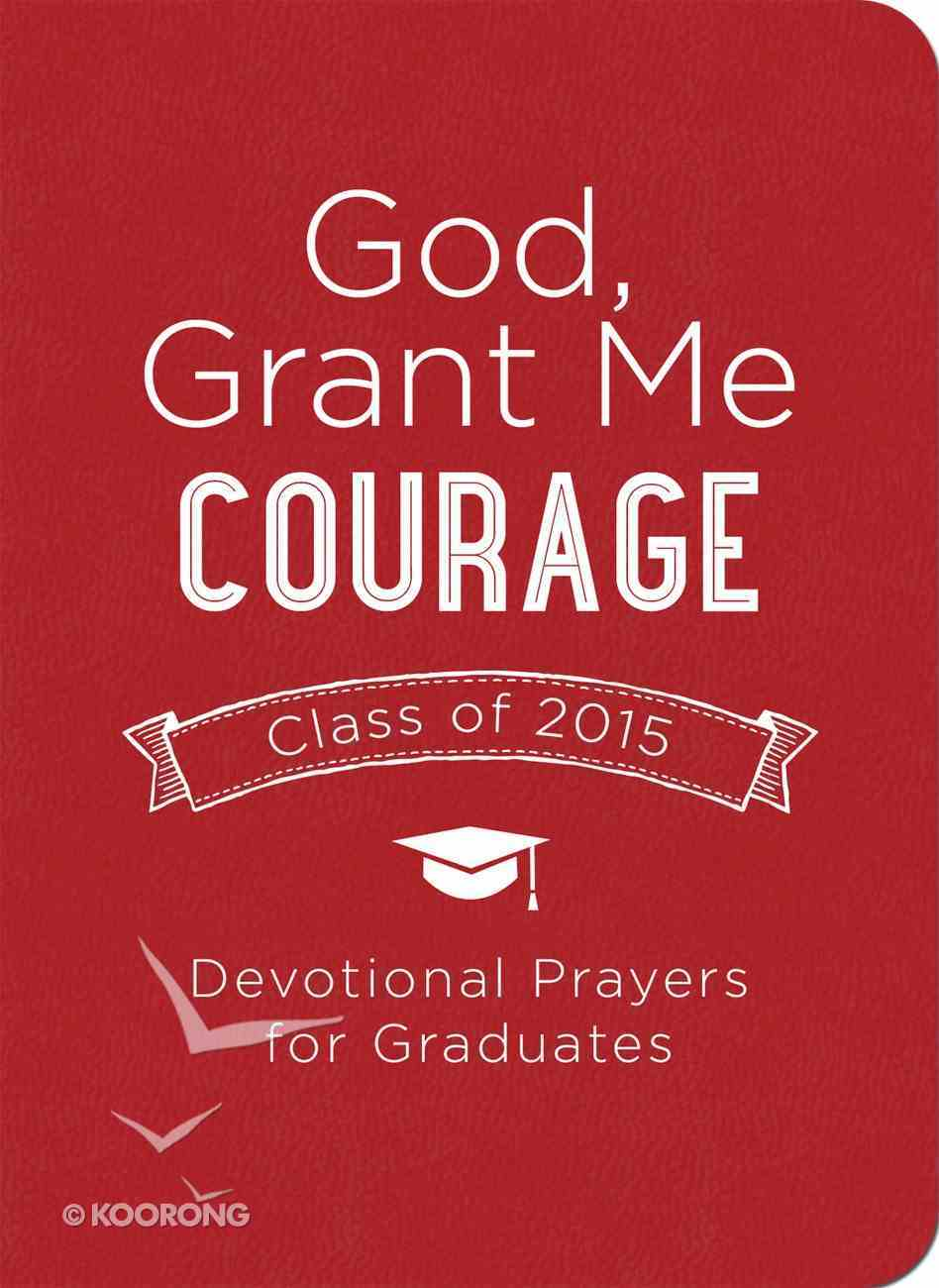 God, Grant Me Courage eBook