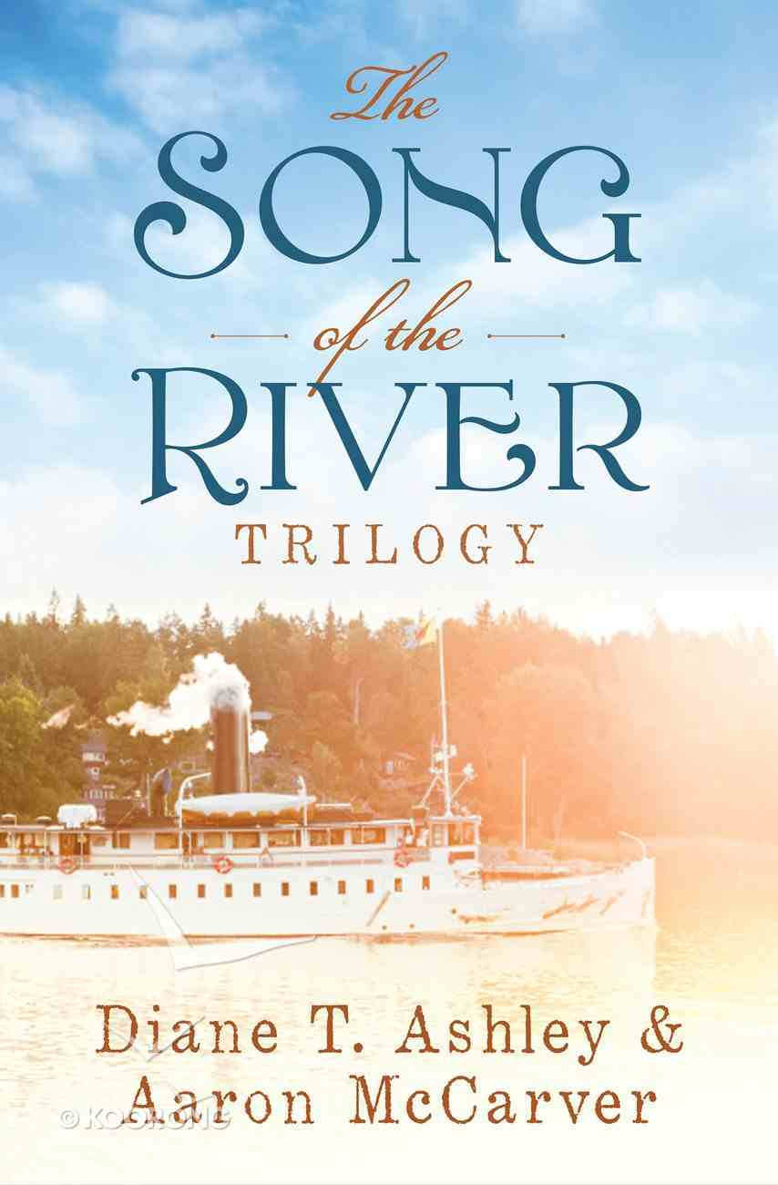 The Song of the River Trilogy (Song Of The River Series) eBook
