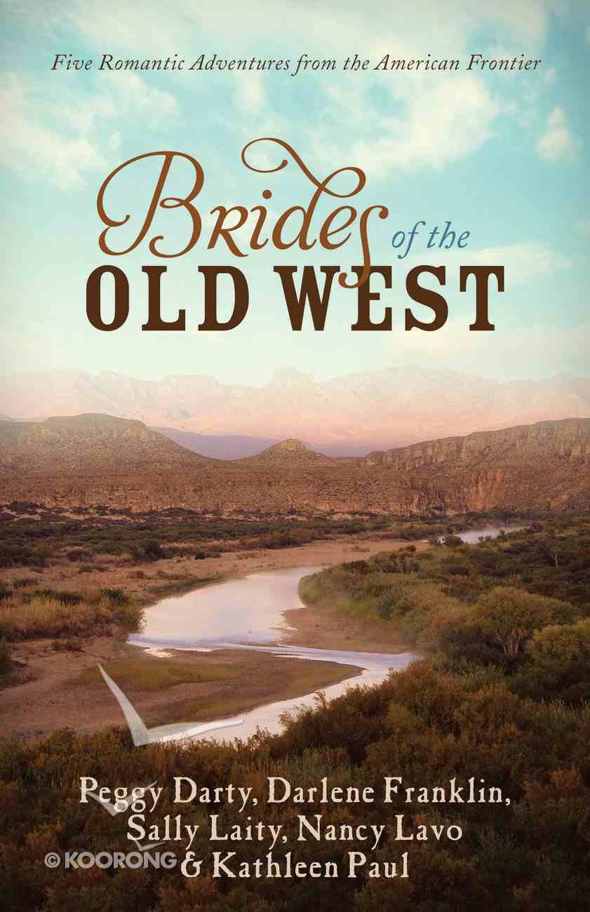 Brides of the Old West eBook