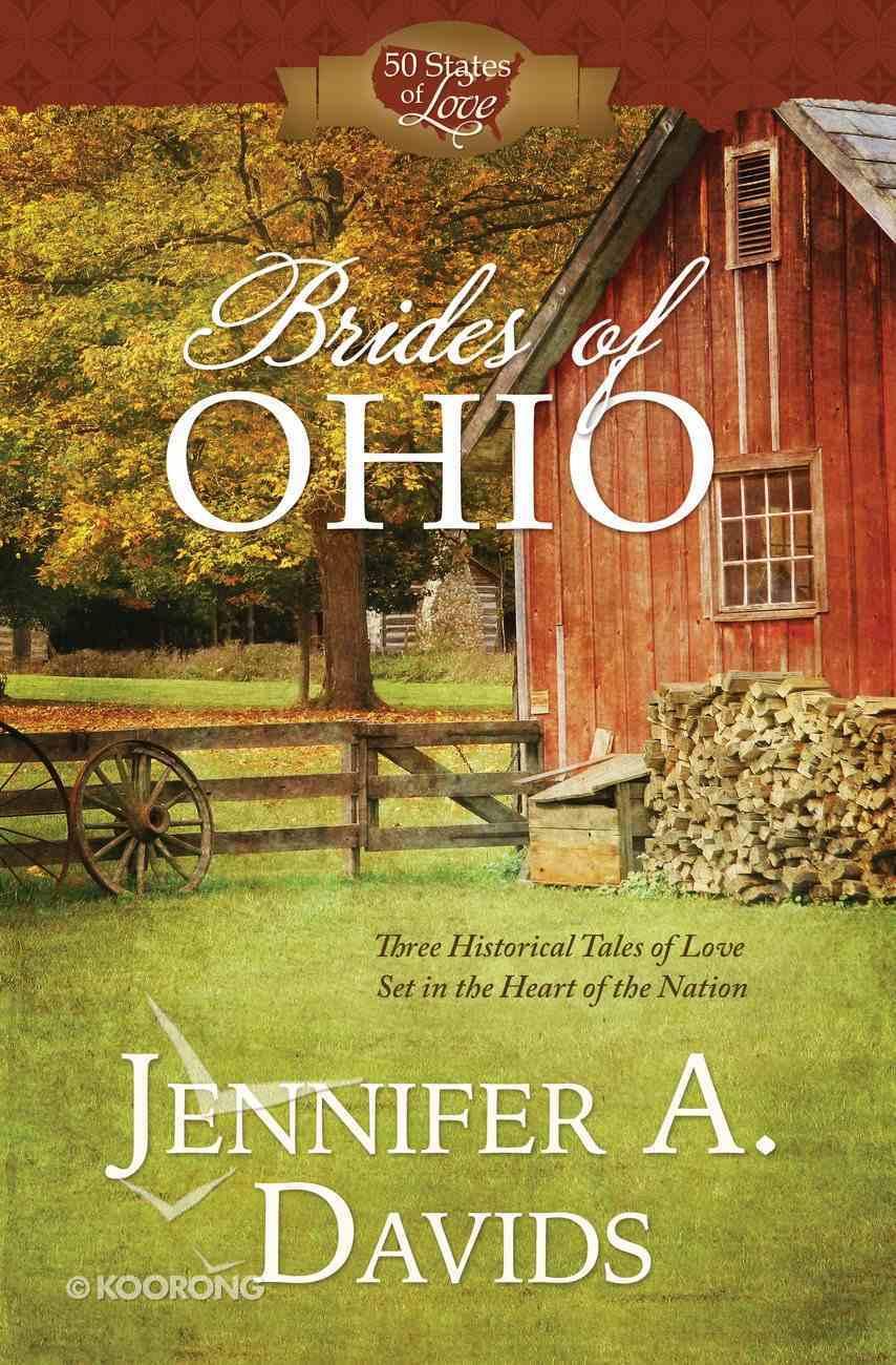 Brides of Ohio (50 States Of Love Series) eBook