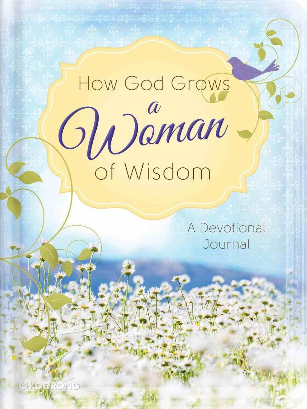 How God Grows a Woman of Wisdom eBook