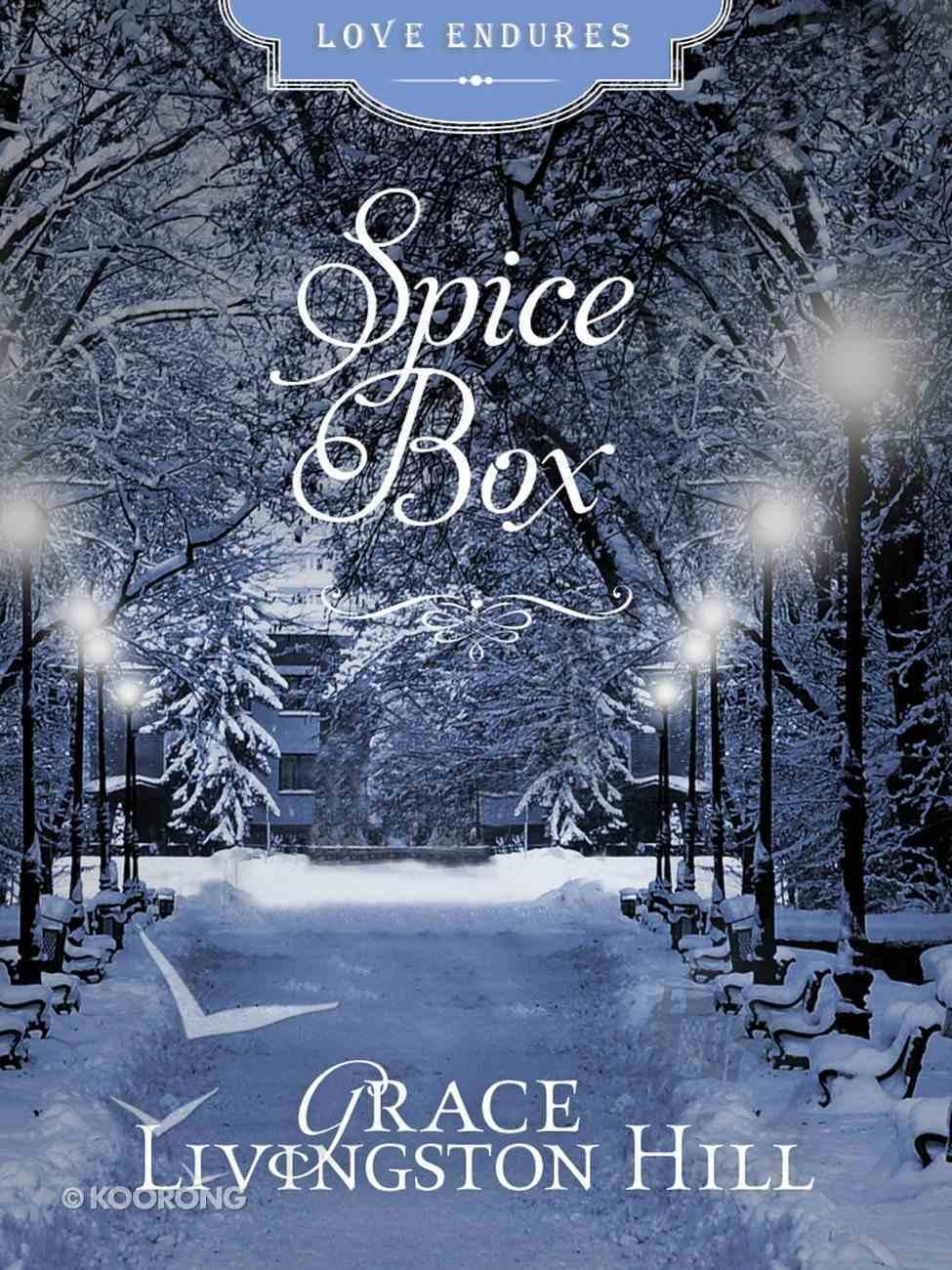 Spice Box (Love Endures Series) eBook
