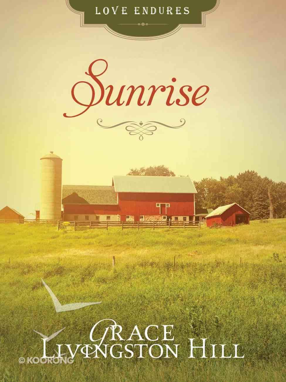 Sunrise (Love Endures Series) eBook